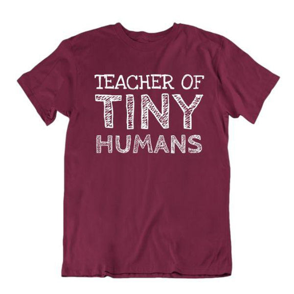 """Teacher of Tiny Humans"" Funny T-Shirt-Maroon-Small-Daily Steals"