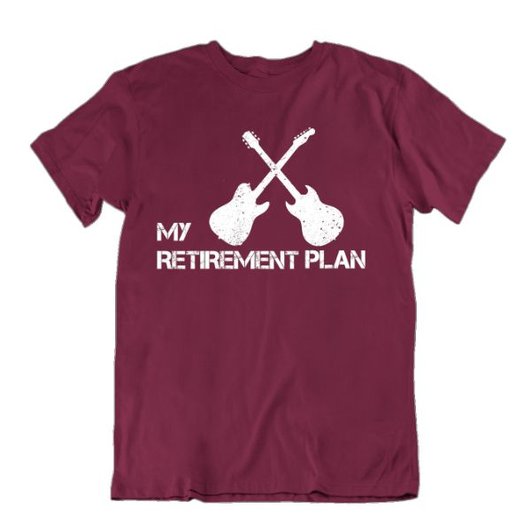 My Retirement Plan Guitar Lover T Shirt-Maroon-Small-Daily Steals