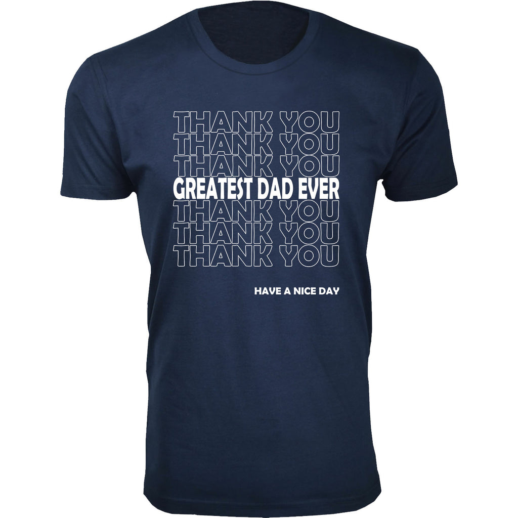 Daily Steals-Men's Best Father's Day Ever T-shirts-Men's Apparel-Thank you Greatest Dad Ever - Navy-S-