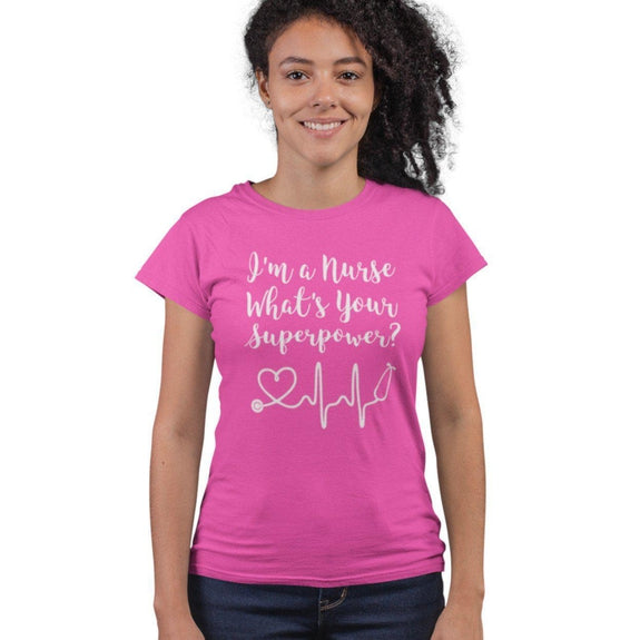 "Women's ""I'm a Nurse What's Your Superpower?"" Shirt-Pink-Small-Daily Steals"
