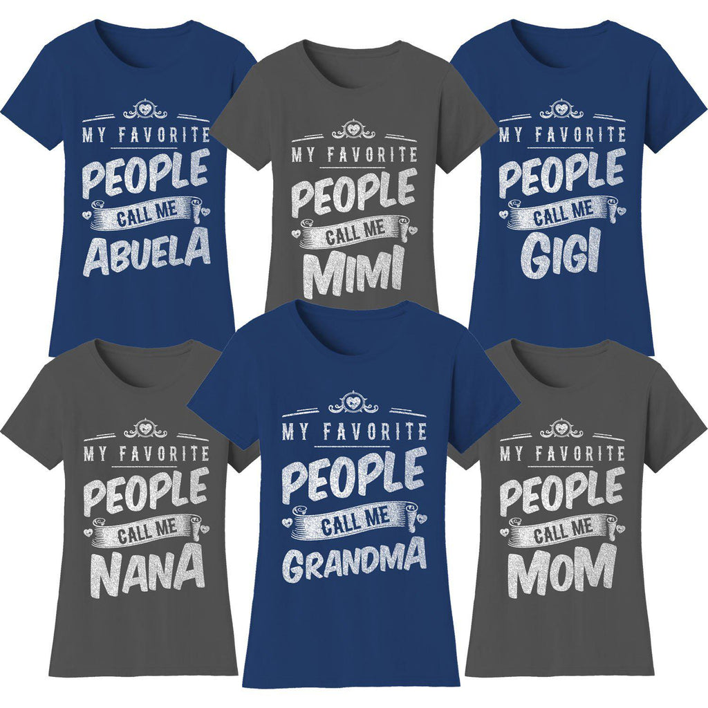 "Women's T-shirts ""My Favorite People Call Me:"" - Variety Available-Daily Steals"