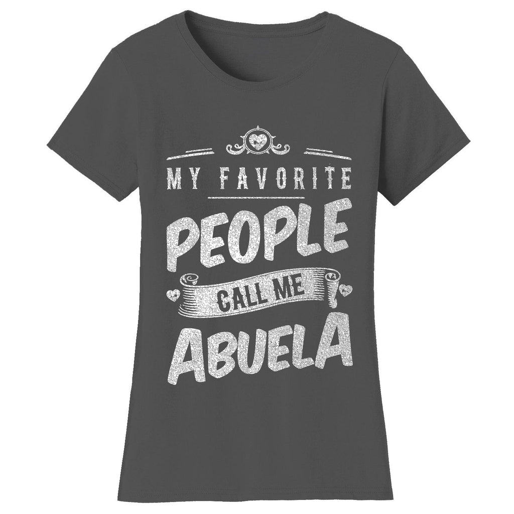 "Women's T-shirts ""My Favorite People Call Me:"" - Variety Available-2X-Large-Abuela - Charcoal-Daily Steals"