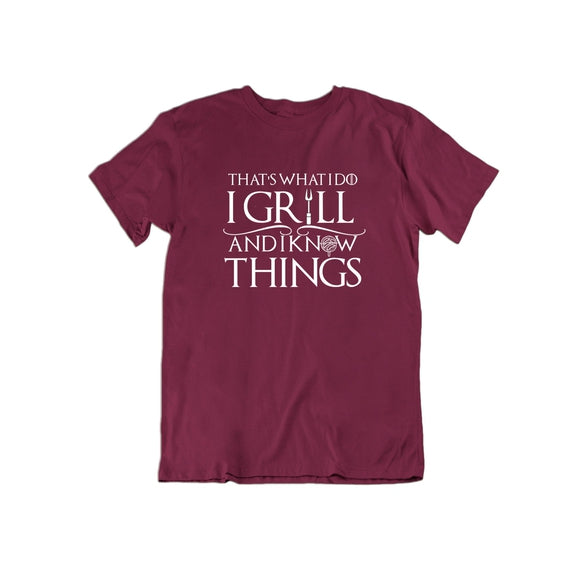 That's What I Do I Grill and I Know Things T Shirt-Maroon-Small-Daily Steals