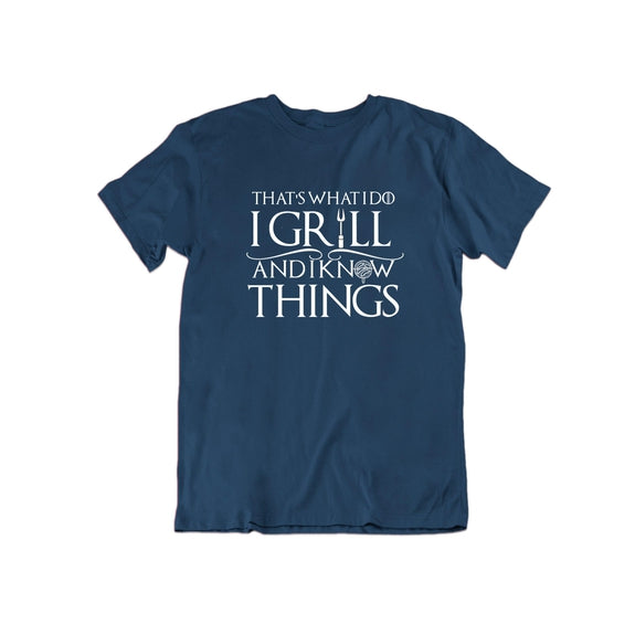 That's What I Do I Grill and I Know Things T Shirt-Navy Blue-Small-Daily Steals
