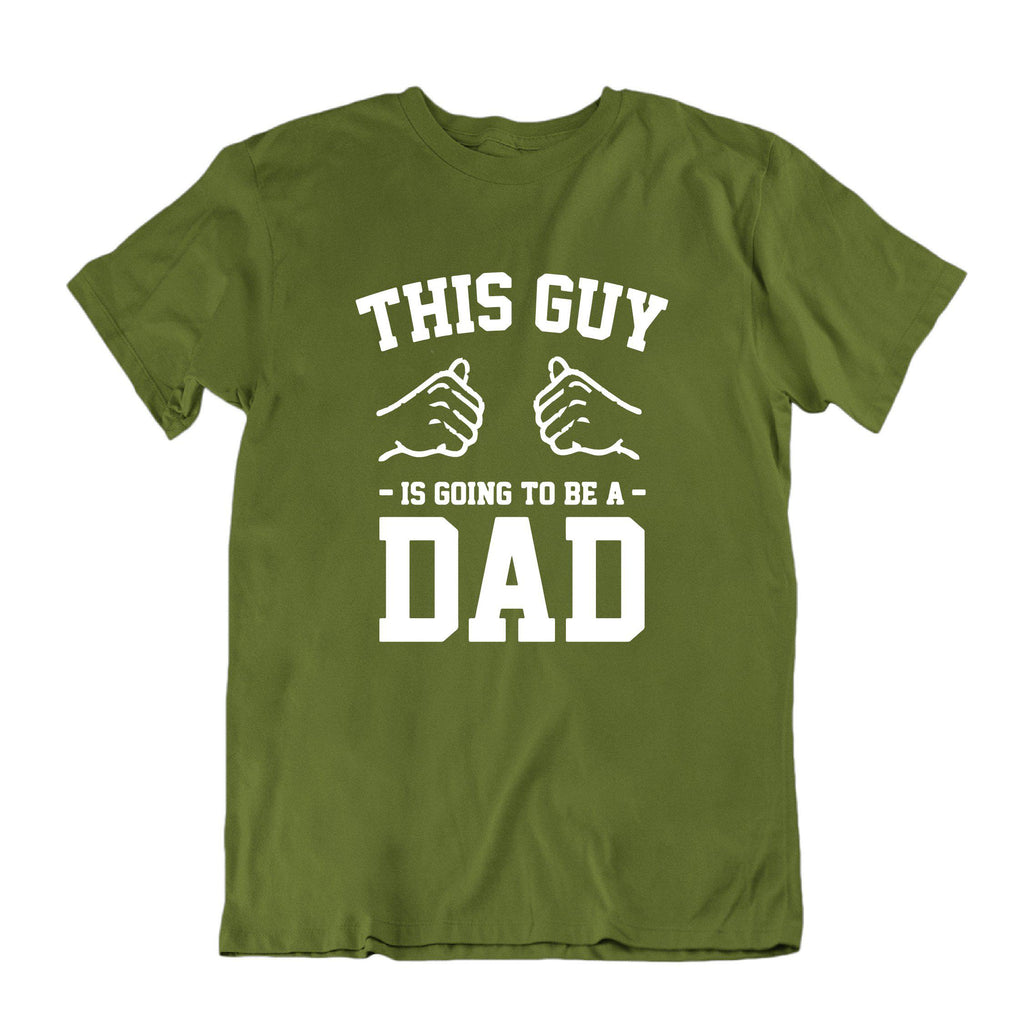 This Guy is Going to be a Dad T-Shirt-Military Green-Small-Daily Steals
