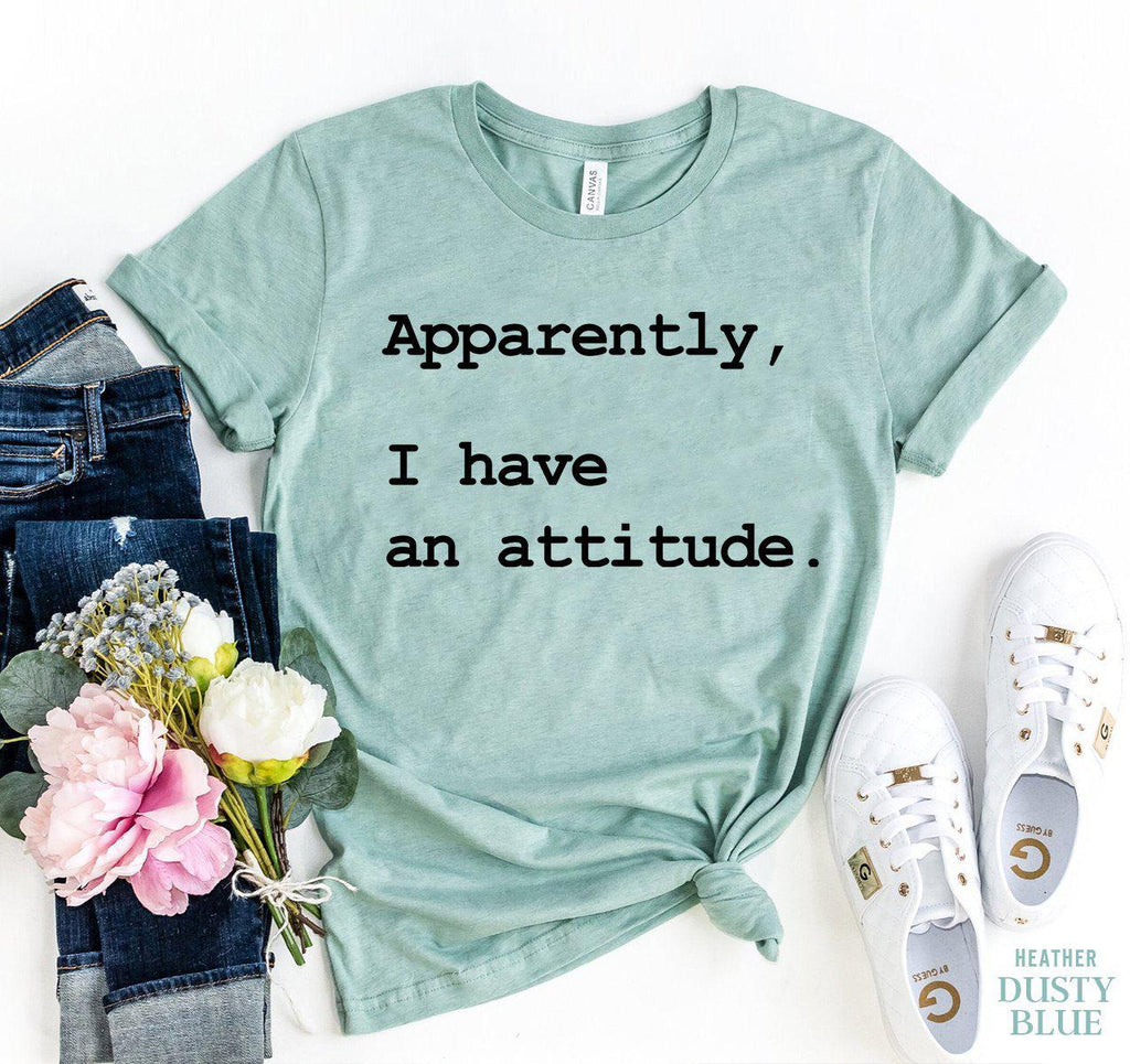 Apparently I Have An Attitude T-shirt-L-Black-