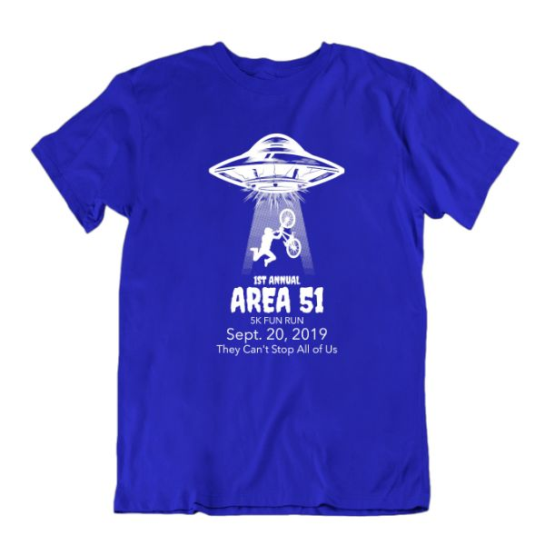 1st Annual Area 51 5K Fun Run. They Can't Stop All of Us T-Shirt-Royal Blue-S-Daily Steals