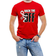 """Back The F Off"" Funny Men's T-Shirt-Red-4XL-Daily Steals"