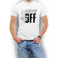 """Back The F Off"" Funny Men's T-Shirt-White-4XL-Daily Steals"