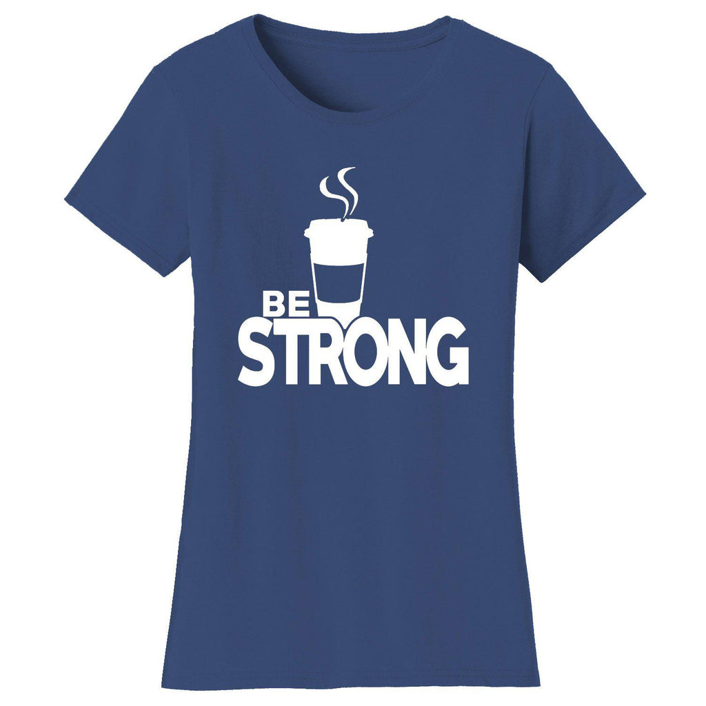 Women's Coffee Themed Humor T-Shirts-2X-Large-Be Strong Coffee - Navy/White-Daily Steals