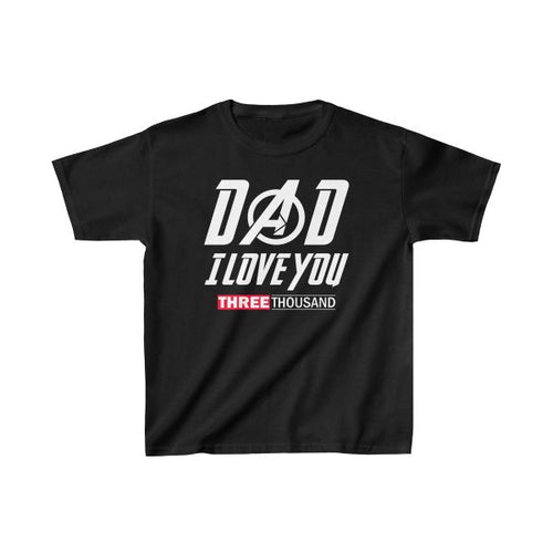 a387ab9f Daily Steals-Kids' Dad I Love You Three Thousand Father's Day Youth T-