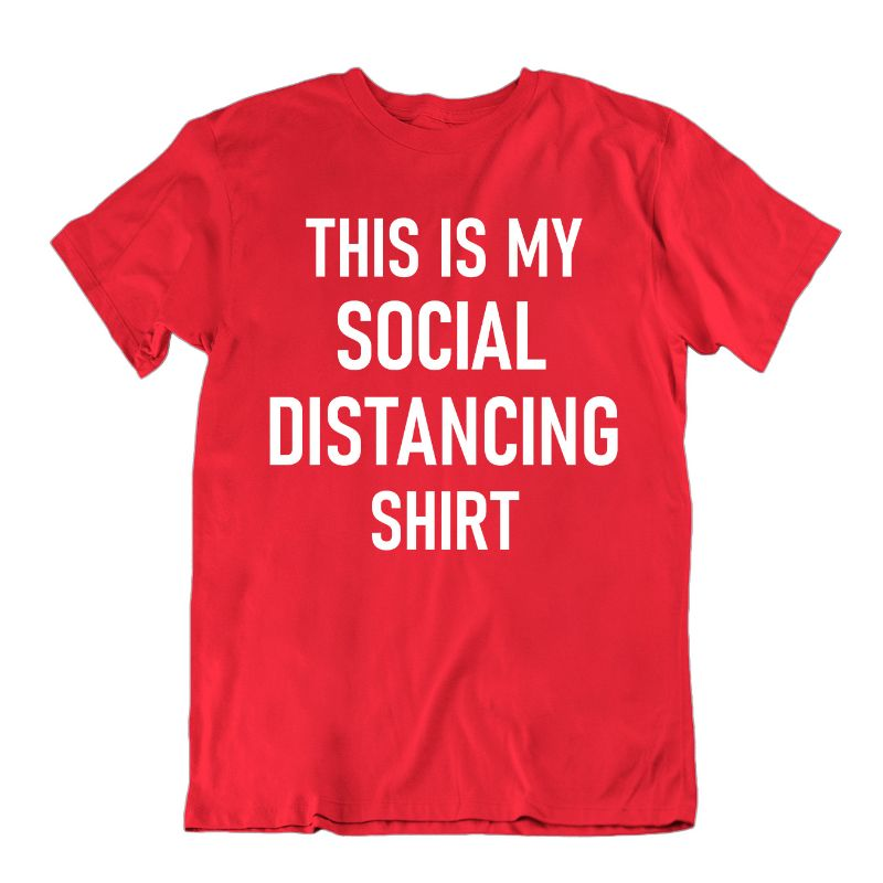 """This Is My Social Distancing Shirt"" T-Shirt-Red-M-Daily Steals"
