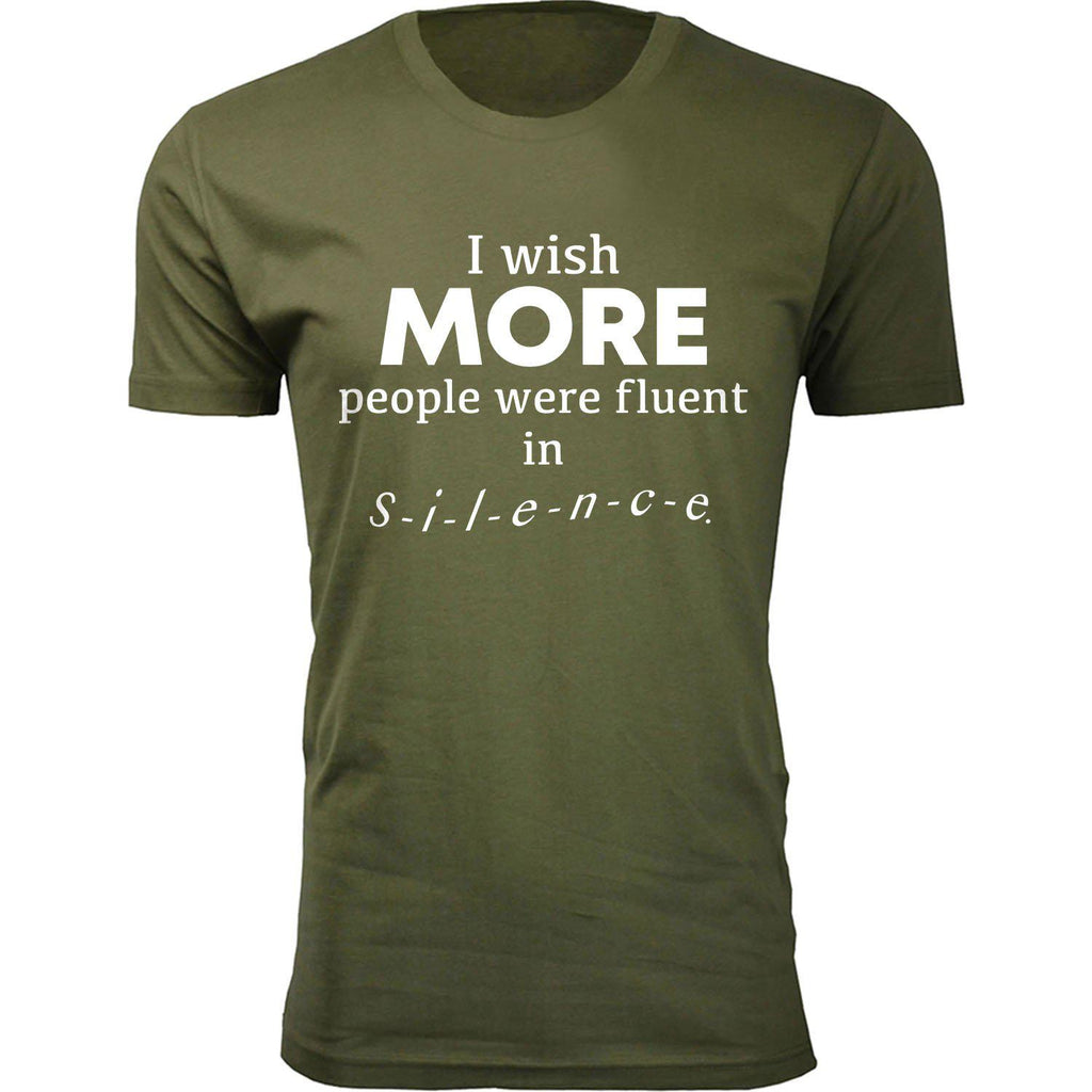 Daily Steals-Men's I Wish More People Were Fluent in Silence Humor T-shirts-Men's Apparel-Military Green-2X-Large-