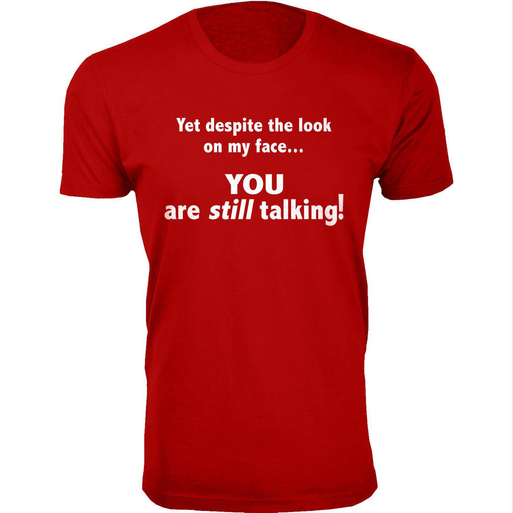 Men's You Are Still Talking Humor T-shirts-Red-Small-Daily Steals