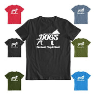 """Dogs! Because People Suck"" Shirt-Daily Steals"