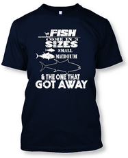 Fish Come In 3 Sizes: Small, Medium, and The One That Got Away - Funny Fishing T-Shirt-Navy Blue-2XL-Daily Steals