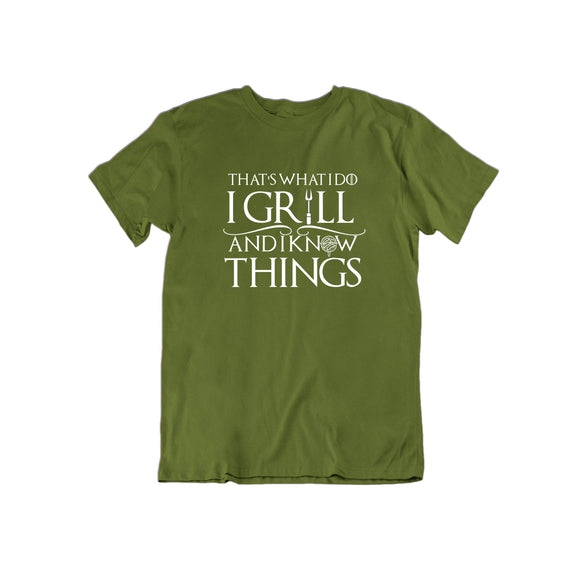 That's What I Do I Grill and I Know Things T Shirt-Military Green-Small-Daily Steals
