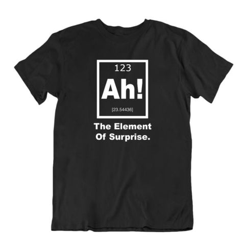 """Ah! The Element of Surprise"" Camiseta periódica de ciencia de mesa-Negro-Large-Daily Steals"