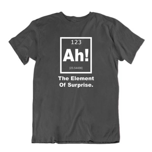 """Ah! The Element of Surprise"" Periodic Table Science T-Shirt-Charcoal-2X-Large-Daily Steals"