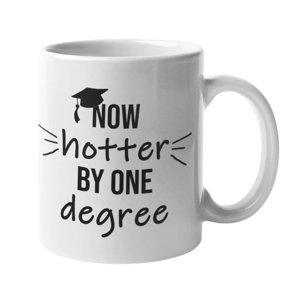Daily Steals-Now Hotter By One Degree Funny Graduation 11 Ounce Coffee Mug-Kitchen-