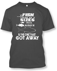 Fish Come In 3 Sizes: Small, Medium, and The One That Got Away - Funny Fishing T-Shirt-Charcoal-2XL-Daily Steals