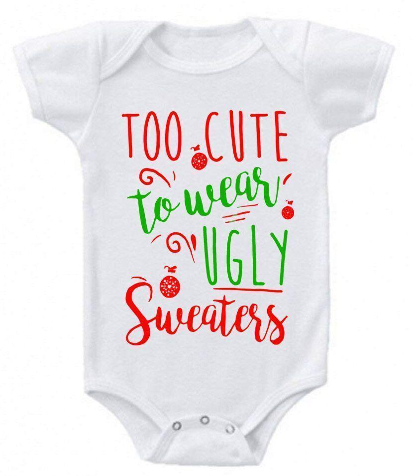 Daily Steals-Funny Christmas Sayings Bodysuit Romper-Toddlers and Babies-0-3 Months-Too Cute to Wear Ugly Christmas Sweaters-