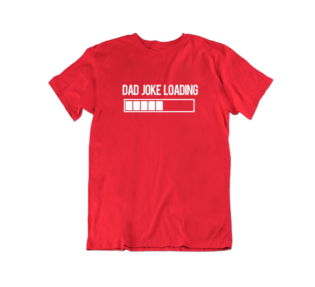 Daily Steals-Dad Joke Loading T Shirt-Men's Apparel-Red-Medium-