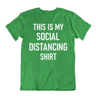 """This Is My Social Distancing Shirt"" T-Shirt-Kelly Green-M-Daily Steals"