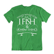 """That's What I Do I Fish And I Know Things"" Fishing T-Shirt-Kelly Green-S-Daily Steals"
