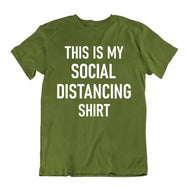 """This Is My Social Distancing Shirt"" T-Shirt-Military Green-L-Daily Steals"