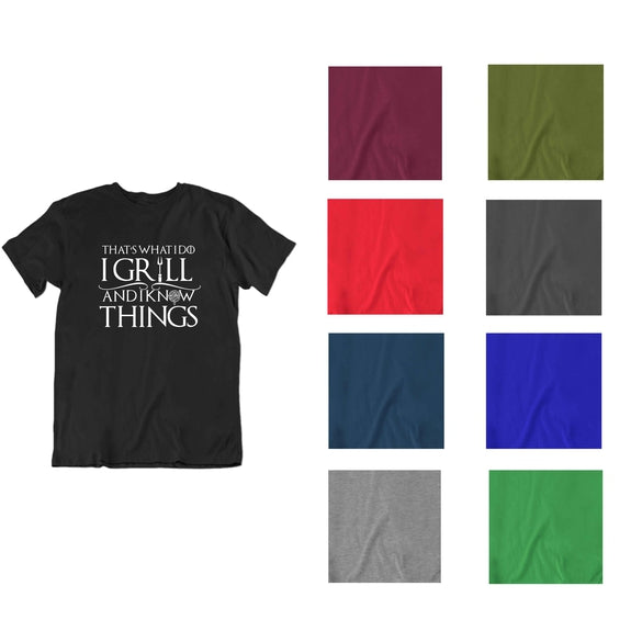 That's What I Do I Grill and I Know Things T Shirt-Daily Steals