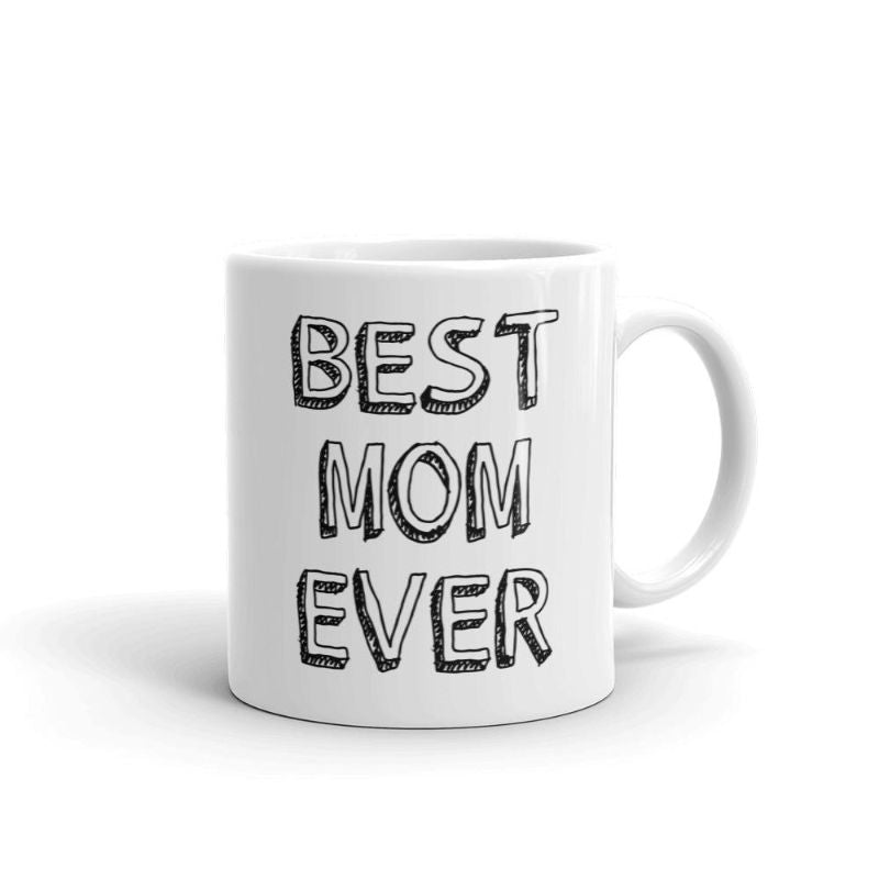 Best Mom Ever 11 Ounce Coffee Mug-Daily Steals