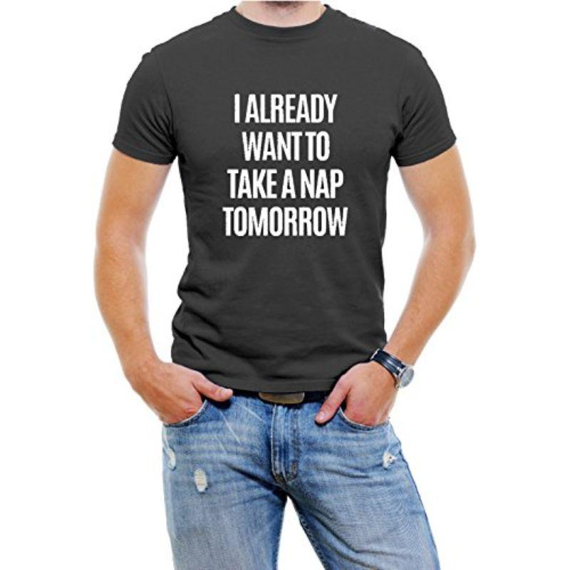 """I Already Want To Take A Nap Tomorrow"" Men's T-Shirt-Black-4XL-Daily Steals"