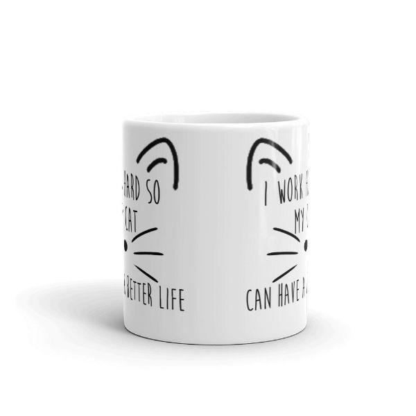 "Daily Steals-""I Work Hard So My Cat Can Have a Better Life"" 11 Ounce Coffee Mug-Kitchen-"