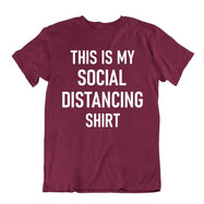 """This Is My Social Distancing Shirt"" T-Shirt-Maroon-S-Daily Steals"