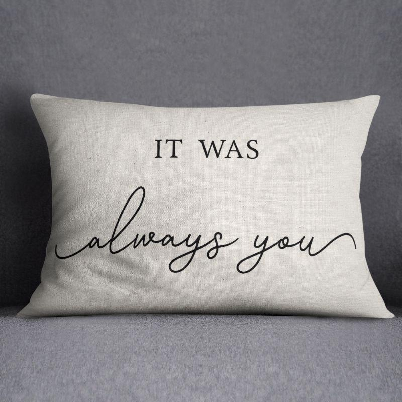 "It Was Always You - Lumbar Pillow Cover - 20"" x 12""-"