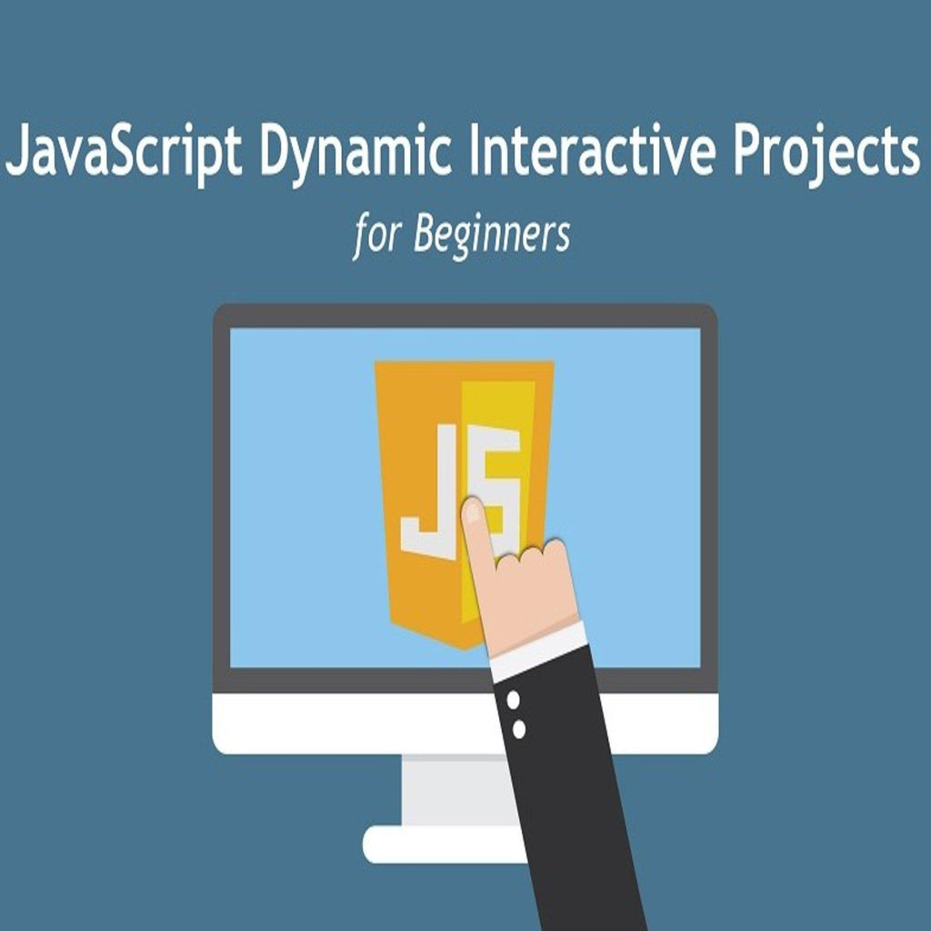 Learn JavaScript Dynamic Interactive Projects for Beginners-
