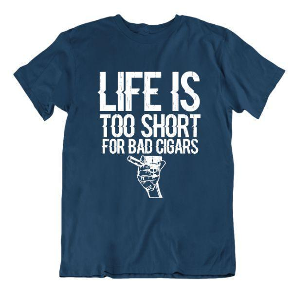 Daily Steals-Life Is Too Short For Bad Cigars T Shirt-Men's Apparel-Navy Blue-Small-