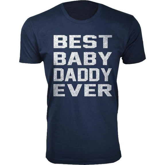 Men's Best Dad Ever, Best Baby Daddy and Dadwiser Fathers day T-Shirts-Navy-Best Baby Daddy Ever-XL