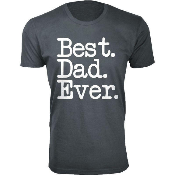 Men's Best Dad Ever, Best Baby Daddy and Dadwiser Fathers day T-Shirts-Charcoal-Best Dad Ever Typewriter Font-2XL