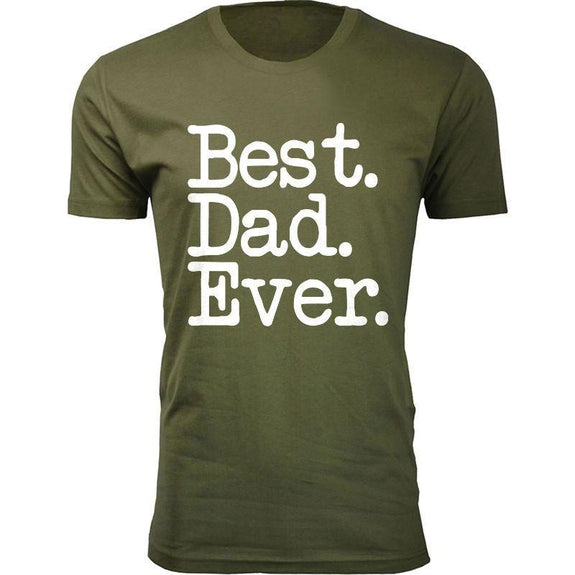 Men's Best Dad Ever, Best Baby Daddy and Dadwiser Fathers day T-Shirts-Military Green-Best Dad Ever Typewriter Font-2XL