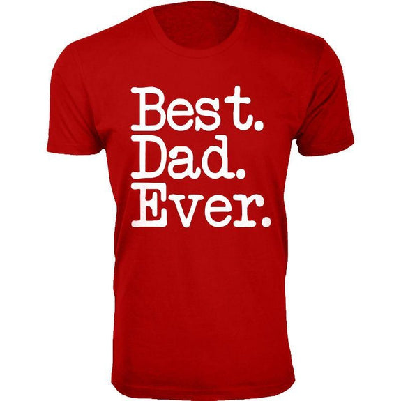 Men's Best Dad Ever, Best Baby Daddy and Dadwiser Fathers day T-Shirts-Red-Best Dad Ever Typewriter Font-L
