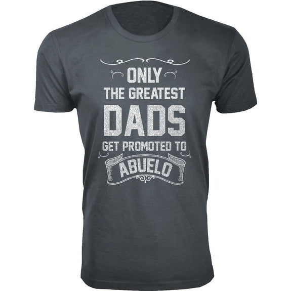 Daily Steals-Men's Only The Greatest Dads Get Promoted T-shirts-Men's Apparel-Abuelo - Charcoal-S-