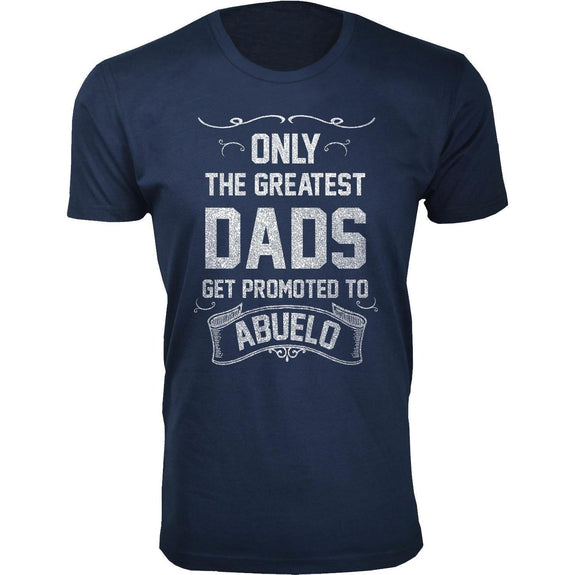 Daily Steals-Men's Only The Greatest Dads Get Promoted T-shirts-Men's Apparel-Abuelo - Navy-M-