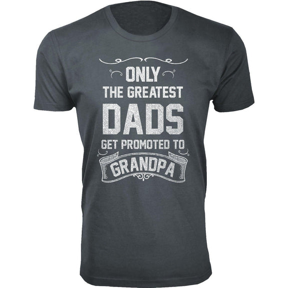 Daily Steals-Men's Only The Greatest Dads Get Promoted T-shirts-Men's Apparel-Grandpa - Charcoal-S-