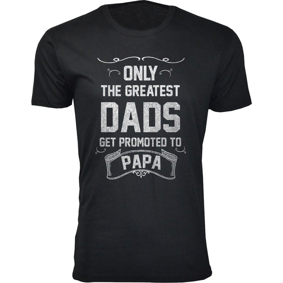 Daily Steals-Men's Only The Greatest Dads Get Promoted T-shirts-Men's Apparel-Papa - Black-S-