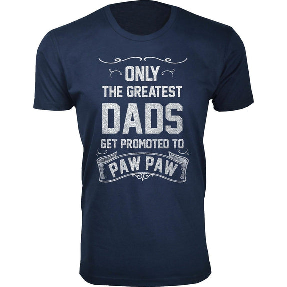 Daily Steals-Men's Only The Greatest Dads Get Promoted T-shirts-Men's Apparel-Paw Paw - Navy-S-