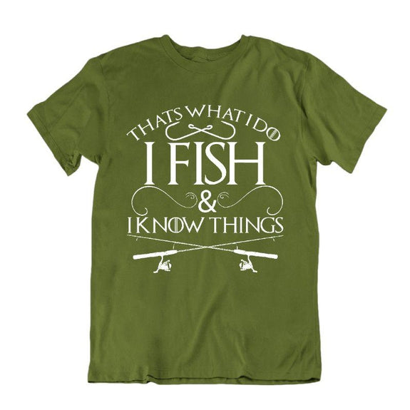 """That's What I Do I Fish And I Know Things"" Fishing T-Shirt-Military Green-S-Daily Steals"