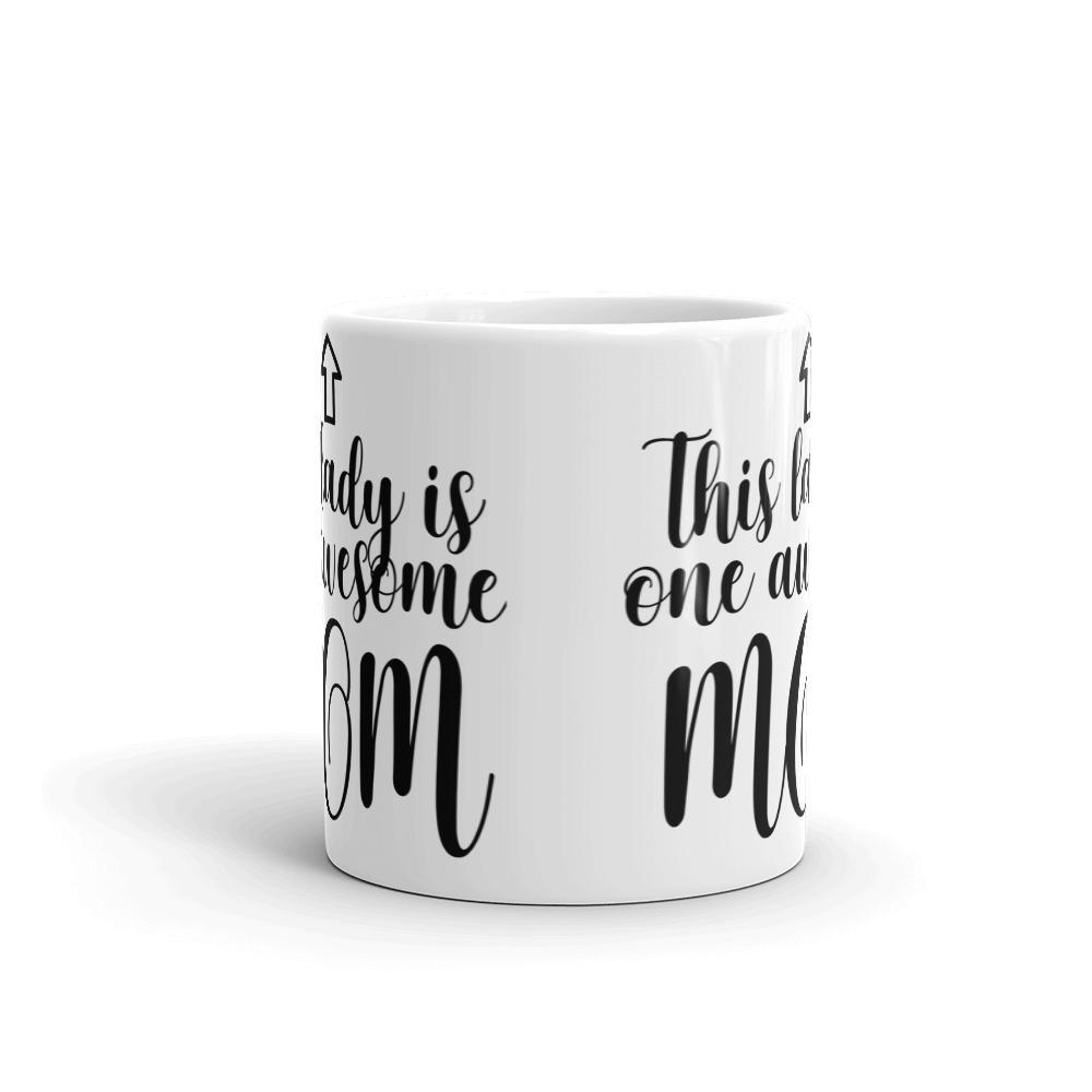 Daily Steals-Mother's Day Mug - This Lady is One Awesome MOM - 11 Ounces-Kitchen-