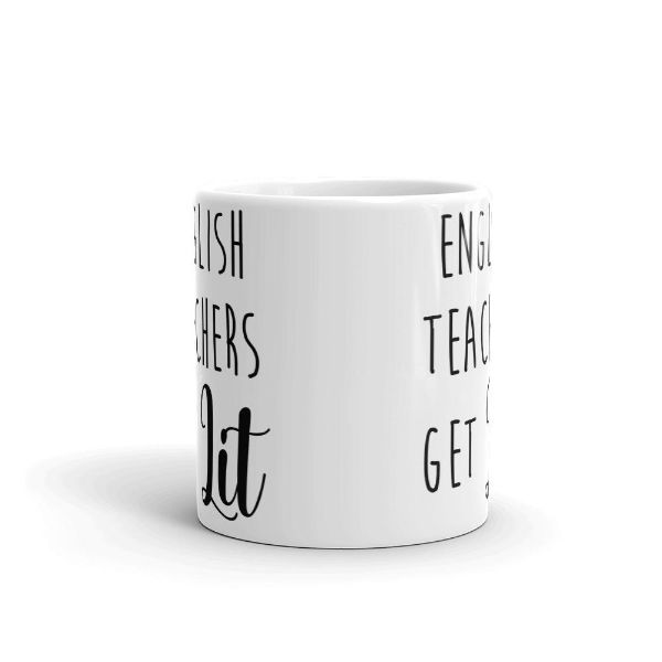 English Teachers Get Lit 11 Ounce Coffee Mug-Daily Steals